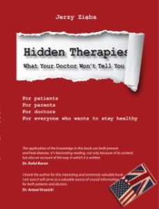 The Hidden Therapies - What your doctor won't tell you  JERZY ZIĘBA